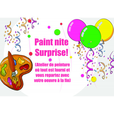 Jeudi 22 mars, 18h-21h - Paint Nite Surprise!!!